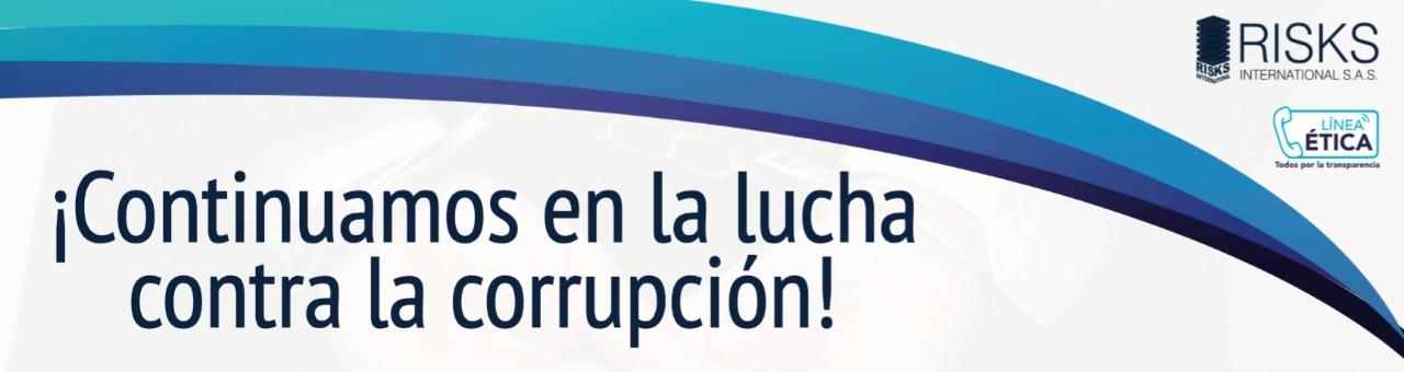 Continuamos en la lucha contra la corrupción