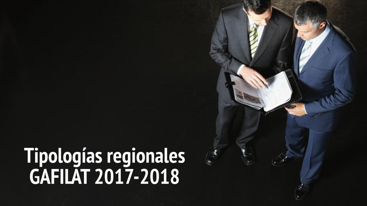Tipologías regionales GAFILAT 2017-2018